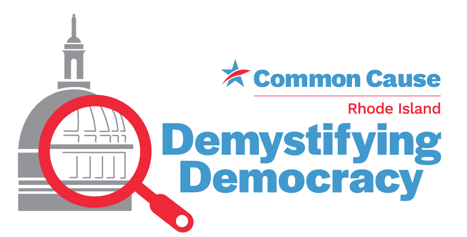 Demystifying Democracy - Common Cause Rhode Island